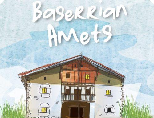 Baserrian  Amets  –    Sondika